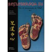 Baldassarre A. - REFLESSOLOGIA ZU  vol 1
