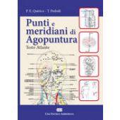Quirico P.E. - PUNTI E MERIDIANI DI AGOPUNTURA