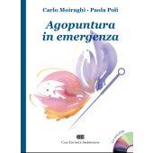 Moiraghi C. - Poli P. - AGOPUNTURA IN EMERGENZA