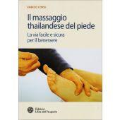 Corsi E. - IL MASSAGGIO THAILANDESE DEL PIEDE