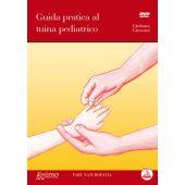 Giussani G. - GUIDA PRATICA AL TUINA PEDIATRICO con DVD