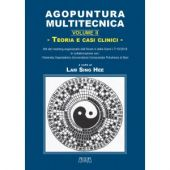 S. H. Lam - AGOPUNTURA MULTITECNICA - VOL. II - Teoria e casi clinici