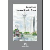 Perini S. - UN MEDICO IN CINA