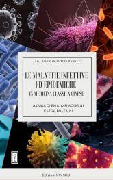 J. Yuen - LE MALATTIE INFETTIVE ED EPIDEMICHE IN MEDICINA CLASSICA CINESE