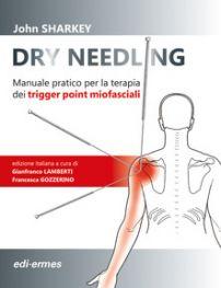 Sharkey J. - DRY NEEDLING - Manuale pratico