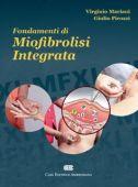 Mariani V., Picozzi G. - Fondamenti di MIOFIBROLISI INTEGRATA