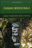 Cazzavillan S. - FUNGHI MEDICINALI