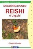 Cazzavillan S. - Ganoderma Lucidum - REISHI o Ling Zhi
