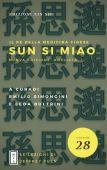 J. Yuen - SUN SI MIAO Il re della medicina cinese
