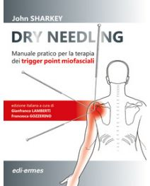 Sharkey J. - DRY NEEDLING - Manuale pratico