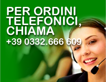 Per ordini telefonici, chiama +39 0332.666 609